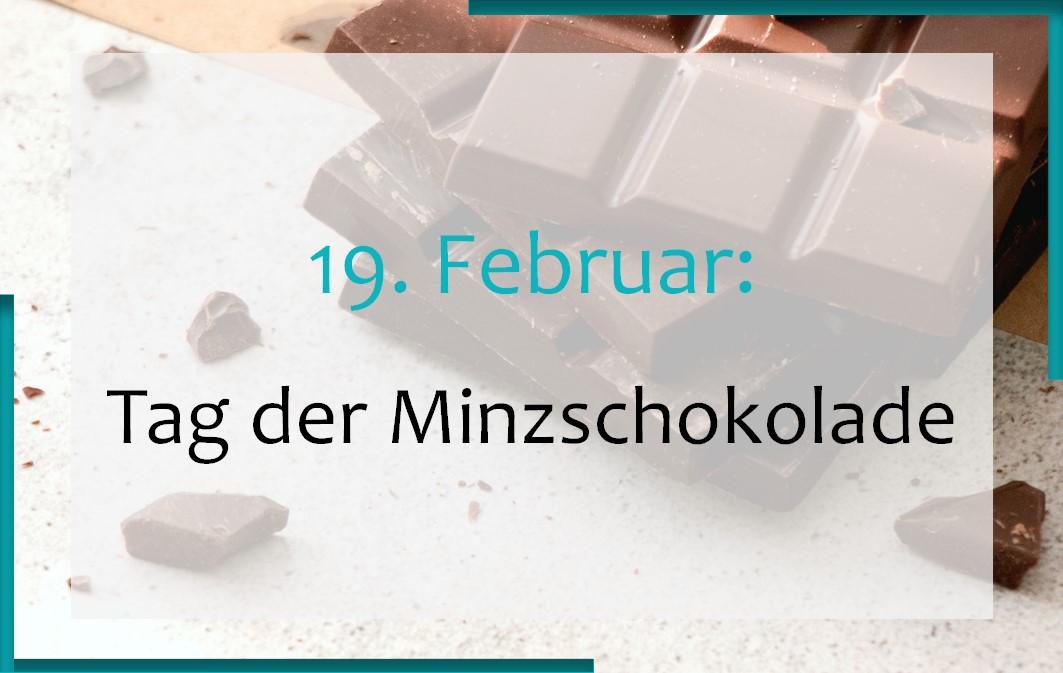 19. Februar: Tag der Minzschokolade