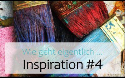 Wie geht eigentlich … Inspiration? | #4 Nachrichten